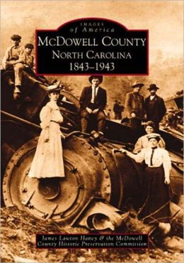 McDowell County, North Carolina 1843-1943