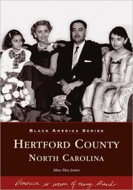 Hertford County, North Carolina (Black America Series)
