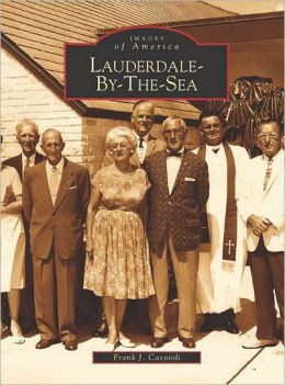 Lauderdale-by-the-Sea, Florida (Images of America Series)