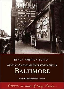 African-American Entertainment in Baltimore (Black America Series)