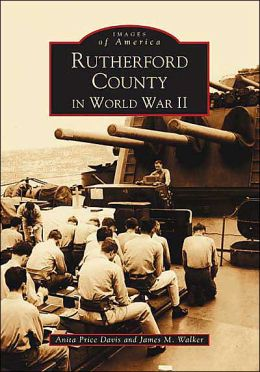 Rutherford County in World War II, North Carolina (Images of America Series)