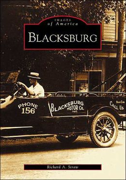 Blacksburg, Virginia (Images of America Series)