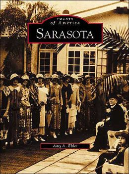 Sarasota, Florida (Images of America Series)