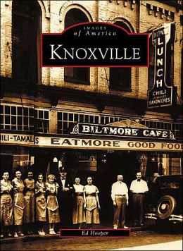 Knoxville, TN (Images of America Series)