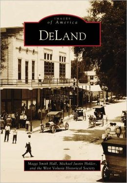 Deland, Florida (Images of America Series)