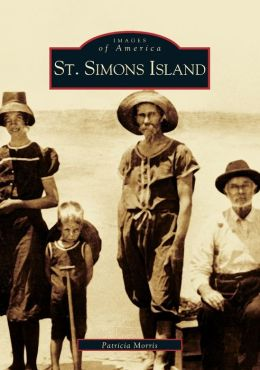 St. Simons Island, Georgia (Images of America Series)