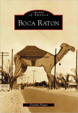Boca Raton, Florida (Images of America Series)