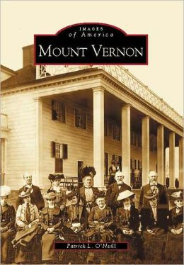 Mount Vernon, Virginia (Images of America Series)