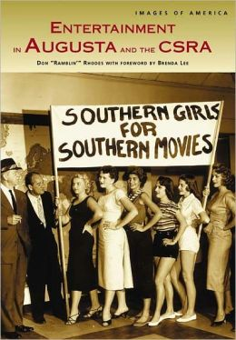 Entertainment in Augusta and the CSRA (Images of America Series)