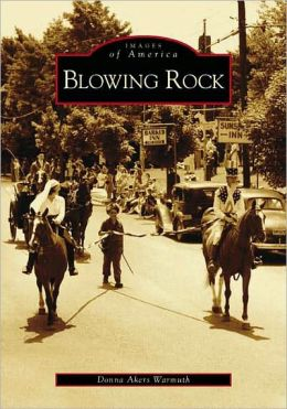 Blowing Rock, North Carolina (Images of America Series)