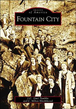 Fountain City, Tennessee (Images of America Series)