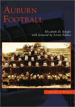 Auburn Football, Alabama (Images of Sports Series)