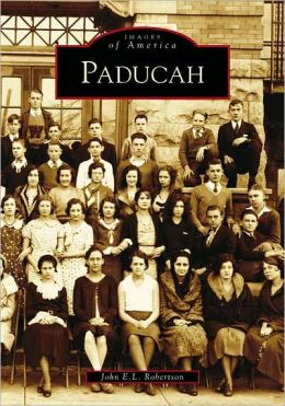 Paducah, Kentucky (Images of America Series)
