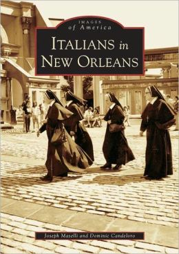 Italians in New Orleans, Louisiana (Images of America Series)