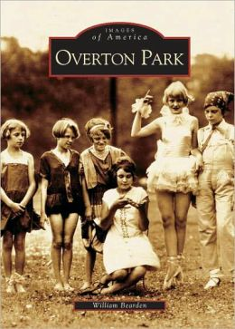 Overton Park, Tennessee (Images of America Series)