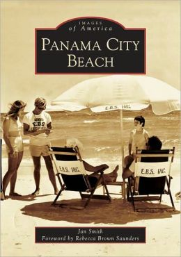 Panama City Beach, Florida (Images of America Series)