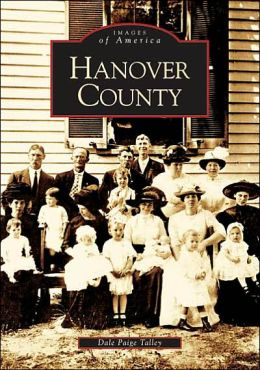 Hanover County, Virginia (Images of America Series)