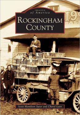 Rockingham County, Virginia (Images of America Series)