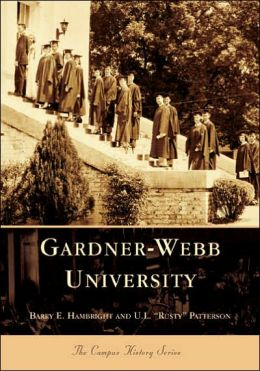 Gardner-Webb University, North Carolina (Campus History Series)