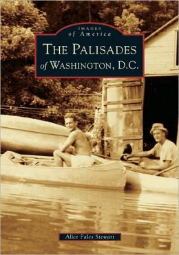 The Palisades of Washington, D. C. (Images of America Series)