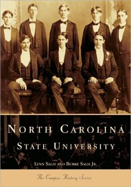 North Carolina State University (College History Series)