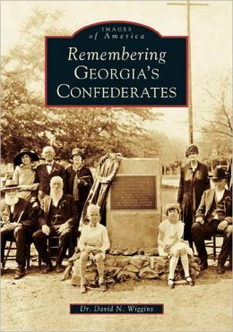 Remembering Georgia's Confederates (Images of America Series)