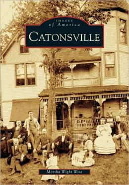 Catonsville, Maryland (Images of America Series)