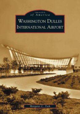 Washington Dulles International Airport (Images of America Series)