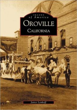 Oroville (Images of America Series)