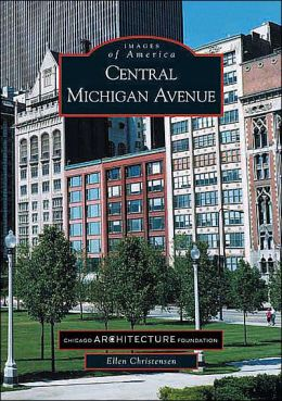 Central Michigan Avenue, Illinois (Images of America Series)
