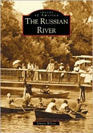 The Russian River, California (Images of America Series)