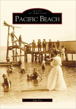 Pacific Beach (Images of America Series)