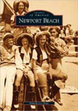 Newport Beach (Images of America Series)