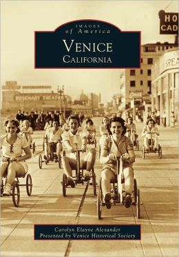 Venice, California (Images of America Series)
