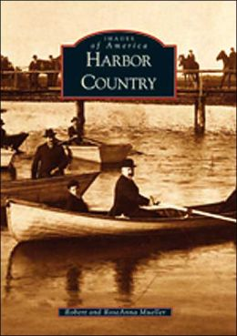 Harbor Country, Michigan (Images of America Series)