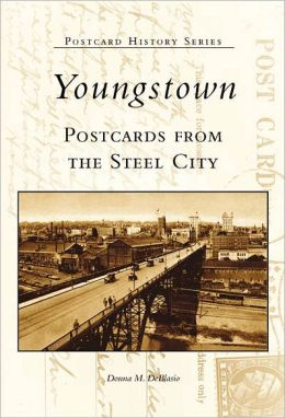 Youngstown, Ohio: Postcards from the Steel City (Postcard History Series)