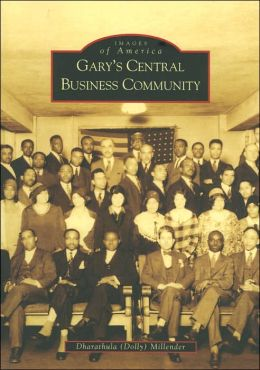 Gary's Central Business Community, Indiana (Images of America Series)