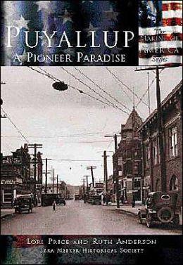 Puyallup, WA (Making of America Series)