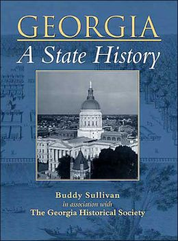 Georgia: A State History (Making of America Series)