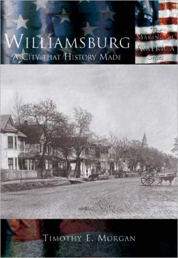 Williamsburg, Virginia (Making of America Series)