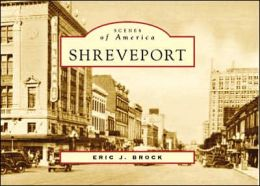 Shreveport (Scenes of America Series)