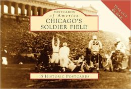 Chicago's Soldier Field [Postcards of America Series]