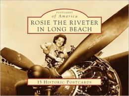 Rosie the Riveter in Long Beach, California (Postcards Packets)