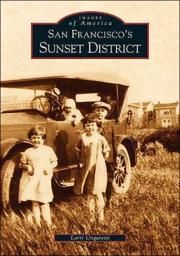 San Francisco's Sunset District (Images of America Series)