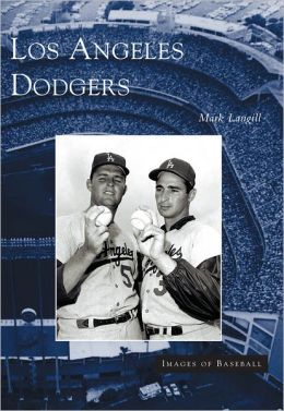 Los Angeles Dodgers (Images of Baseball Series)