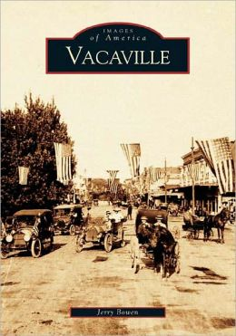Vacaville, California (Images of America Series)