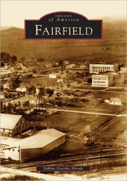 Fairfield, California (Images of America Series)