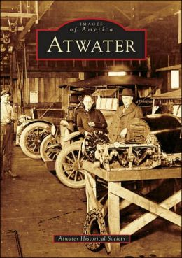 Atwater, California (Images of America Series)