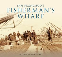 San Francisco's Fisherman's Wharf, California