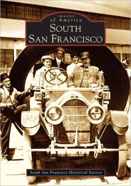 South San Francisco (Images of America Series)